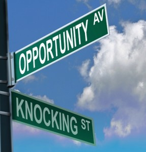 What to Do When Opportunity Knocks